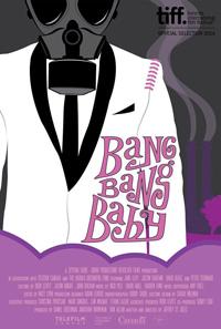 ___BANG BANG BABY - FEATURE FILM